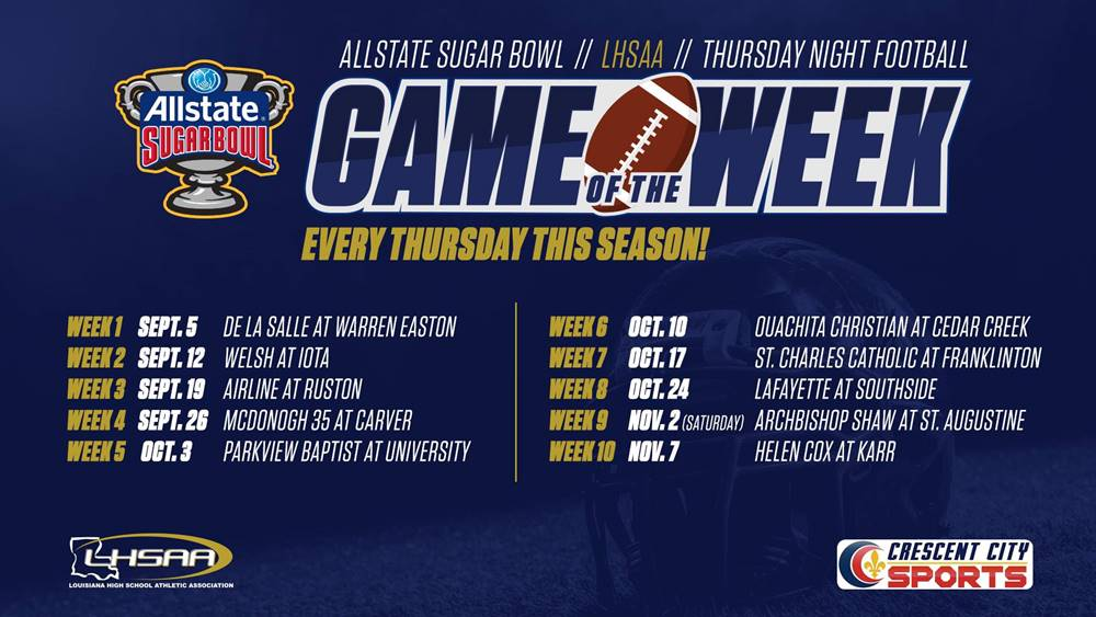 LHSAA Game of the Week schedule