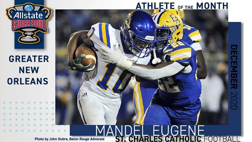 Mandel Eugene, Allstate Sugar Bowl Amateur Athlete of the Month.
